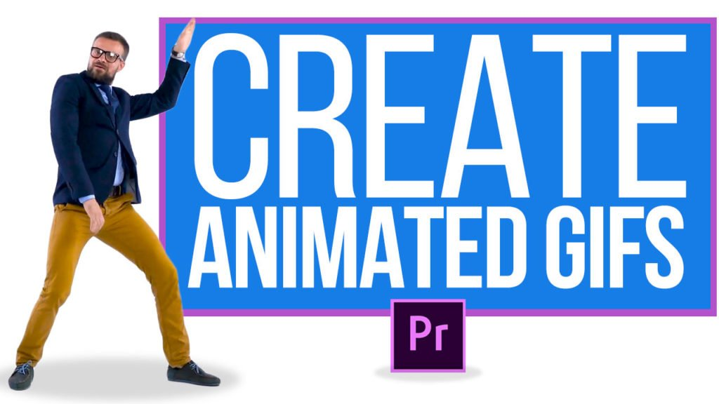 How to Create Animated GIFs in Premiere Pro