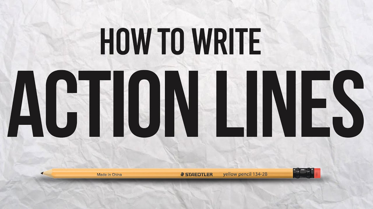 How to write action lines in a screenplay