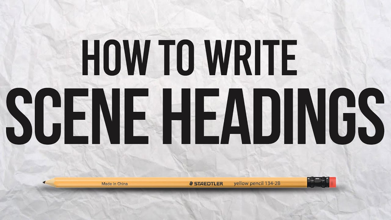 How to write scene headings